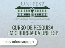 CURSO DE PESQUISA EM CIRURGIA DA UNIFESP