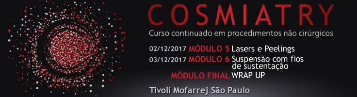 Cosmiatry 2017 mod 5, 6 e Final